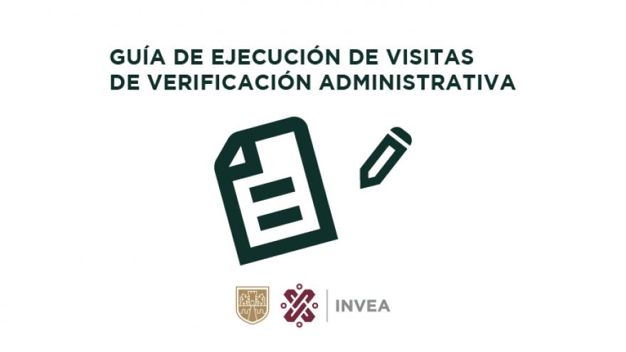 Guía para la ejecución de visitas de verificación
